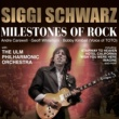 Siggi Schwarz Milestones of Rock