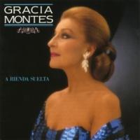 Gracia Montes A Rienda Suelta