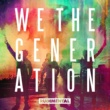 Ed Sheeran & Rudimental We The Generation