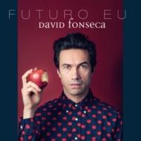 David Fonseca Futuro Eu