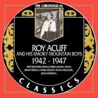Acuff, Roy & His Smokey Mountain Boys All the World Is Lonely Now