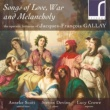 Anneke Scott,Steven Devine&Lucy Crowe Songs of Love, War and Melancholy: The Operatic Fantasias of Jacques-François Gallay