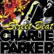 Charlie Parker Street Beat
