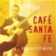 Roger Espinoza Café Santa Fe