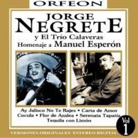 Jorge Negrete&Trío Calaveras Flor De Azalea