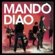 Mando Diao You Can't Steal My Love