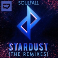 Soulfall Stardust (The Remixes)