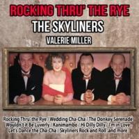 The Skyliners Rocking Thru' the Rye