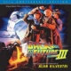 Alan Silvestri Back To The Future Part III: 25th Anniversary Edition [Original Motion Picture Soundtrack]