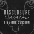 ディスクロージャー Caracal Live BBC Session