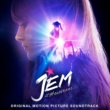 Serebro Jem And The Holograms [Original Motion Picture Soundtrack]