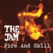 The Jam Fire And Skill: The Jam Live
