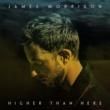 ジェイムス・モリソン Higher Than Here [Deluxe]