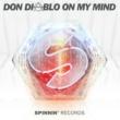 Don Diablo On My Mind (Radio Edit)