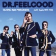 Dr. Feelgood Milk and Alcohol