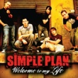 Simple Plan Welcome to My Life