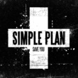 Simple Plan Save You (International)