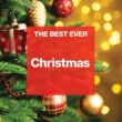 Various Artists THE BEST EVER: Christmas