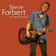 Steve Forbert Compromised
