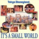 RICHARD M. SHERMAN, ROBERT B. SHERMAN IT'S A SMALL WORLD(FRENCH CAN CAN GIRLS)
