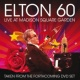 Elton John Elton 60 - Live At Madison Square Garden