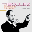 ピエール・ブーレーズ Le Domaine Musical