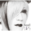 LiPS Squall