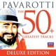 ルチアーノ・パヴァロッティ パヴァロッティ~ザ・グレイテスト・ヒッツ50 (デラックス)