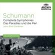 オルケストル・レヴォリュショネル・エ・ロマンティク/ジョン・エリオット・ガーディナー Schumann: Complete Symphonies; Das Paradies und die Peri