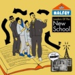 HALFBY Leaders Of The New School