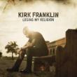 Kirk Franklin ルージング・マイ・レリジョン