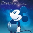 V.A. Dream~Disney Greatest Songs~ 洋楽盤