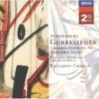 ベルリン・ドイツ交響楽団/リッカルド・シャイー シェーンベルク:グレノウタ/シャイー