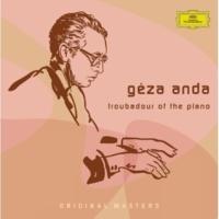 ゲザ・アンダ Géza Anda: Troubadour Of The Piano