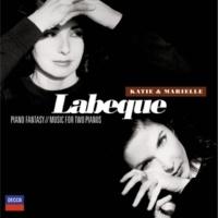 カティア・ラベック/マリエル・ラベック Piano Fantasy: Music For Two Pianos