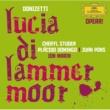 チェリル・ステューダー/ジェニファー・ラーモア/ロンドン交響楽団/イオン・マリン 歌劇《ランメルモールのルチア》: 「まだ来ていらっしゃらない!」
