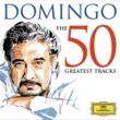 プラシド・ドミンゴ 50 Greatest Tracks