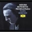 アルトゥーロ・ベネデッティ・ミケランジェリ ドビュッシー:ピアノ作品集
