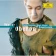 """Bavarian Radio Chorus/バイエルン放送交響楽団/ラファエル・クーベリック Oberon, J.306 / Act 2: Weber: Chor: """"Ehre! Ehre sei dem macht'gen Kalifen"""" [Oberon / Act 2]"""