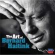 ベルナルト・ハイティンク The Art of Bernard Haitink - An 80th Birthday Celebration