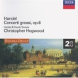 Handel and Haydn Society/クリストファー・ホグウッド Handel: 12 Concerti grossi, Op.6 - Concerto grosso in G major, Op. 6, No. 1 - 1. A tempo giusto