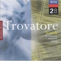 ルチアーノ・パヴァロッティ/ジョーン・サザーランド/グレアム・クラーク/ナショナル・フィルハーモニー管弦楽団/リチャード・ボニング 歌劇  《トロヴァトーレ》から: 「たえなる音のきよい波が」