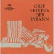 Hans Günter Nöcker/バイエルン放送交響楽団/ラファエル・クーベリック/バイエルン放送合唱団 Orff: Oedipus der Tyrann / Part 2 - Wer ist's, von welchem prophezeiend...