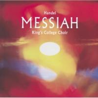 ケンブリッジ・キングス・カレッジ合唱団/The Brandenburg Consort/スティーヴン・クレオベリー Handel: Messiah