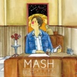 MASH MASH BEST 新しい星座 2006-2015