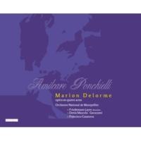 Denia Mazzola-Gavazzeni/Orchestre National De Montpellier - L.R./Friedemann Layer Ponchielli: Marion Delorme / Acte IV - N 14 recitativo e scena ecco...Son giunta