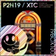 P2H19 XTC(Original Mix)