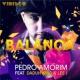 Pedro Amorim/Daduh King/Lee J Balanca (Original Mix)
