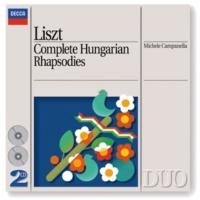 ミシェル・カンパネッラ Liszt: Complete Hungarian Rhapsodies