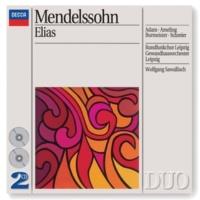 """Rundfunkchor Leipzig/Gewandhausorchester Leipzig/Wolfgang Sawallisch Mendelssohn: Elijah, Op.70, MWV A25 - German Text / Part 1 - No.5: """"Aber der Herr sieht es nicht"""""""